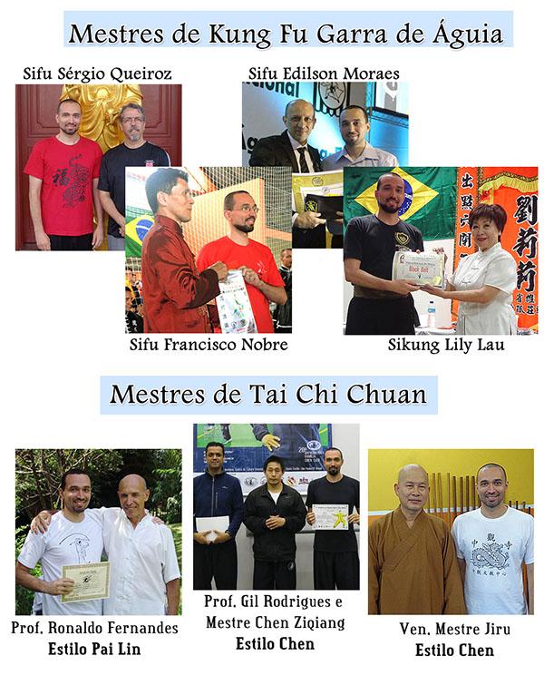 Sifu Sérgio, Sifu Francisco, Sifu Edilson, Sikung Lily Lau, Professor Ronaldo, Mestre Jiru